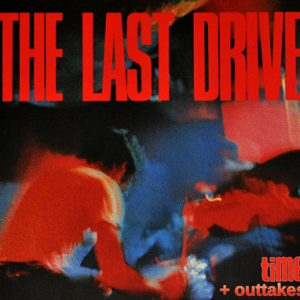 The Last Drive – Time