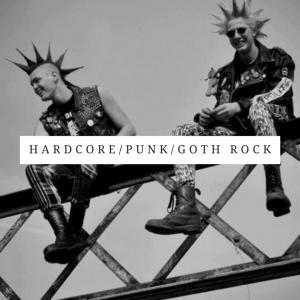 Hardcore Punk/Goth Rock