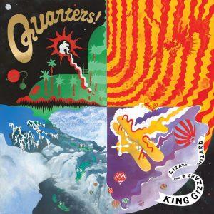 King Gizzard & The Lizard Wizard – Quarters!