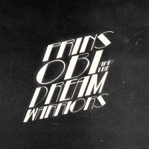 Prins Obi – Prins Obi And The Dream Warriors