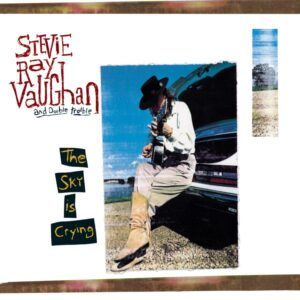 Stevie Ray Vaughan And Double Trouble – The Sky Is Crying
