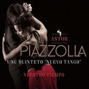 """Astor Piazzolla Y Su Quinteto """"Nuevo Tango"""" – Nuestro Tiempo"""