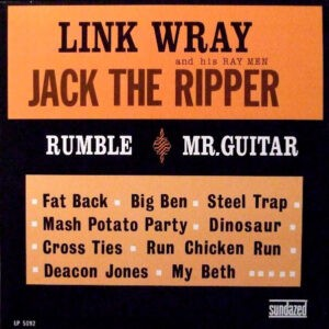 Link Wray And His Ray Men – Jack The Ripper