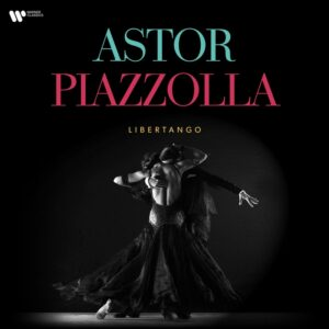 Astor Piazzolla – Libertango