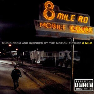 Various – Music From And Inspired By The Motion Picture 8 Mile