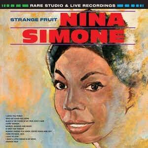 Nina Simone – Strange Fruit, Rare Studio & Live Recordings