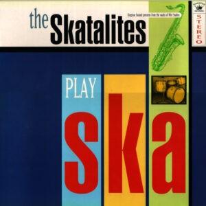 The Skatalites – The Skatalites Play Ska