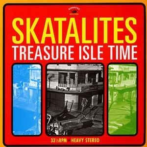 Skatalites – Treasure Isle Time