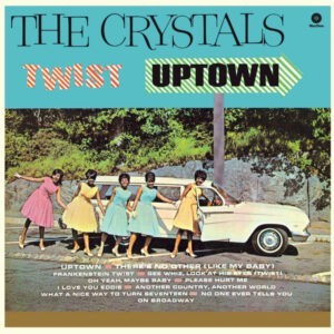 The Crystals – Twist Uptown