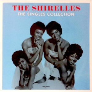 The Shirelles – The Singles Collection