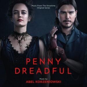 Abel Korzeniowski – Penny Dreadful (Music From The Showtime Original Series)