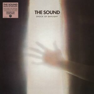 The Sound – Shock Of Daylight