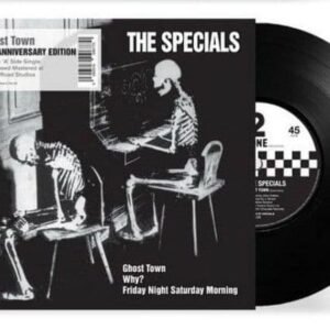 The Specials – Ghost Town / Why? / Friday Night, Saturday Morning