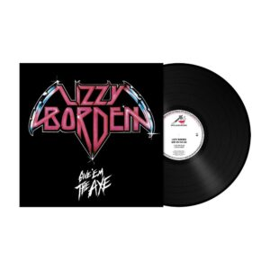 Lizzy Borden – Give 'Em The Axe