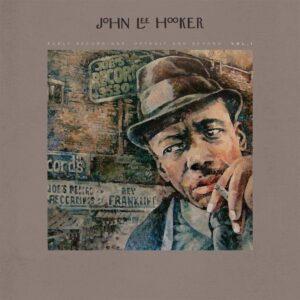 John Lee Hooker – Early Recordings: Detroit And Beyond Vol. 1