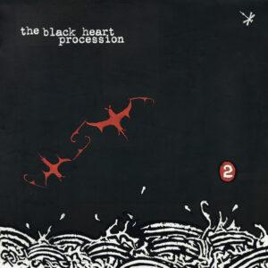 The Black Heart Procession – 2