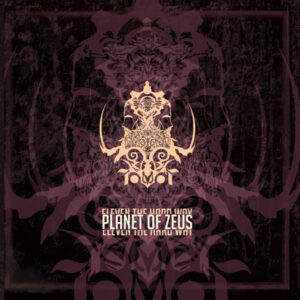 Planet Of Zeus – Eleven The Hard Way