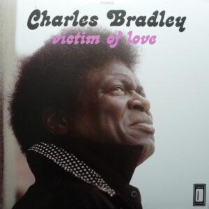 Charles Bradley Featuring Menahan Street Band – Victim Of Love