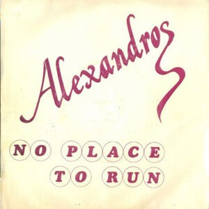 Alexandros – No Place To Run (Used Vinyl)