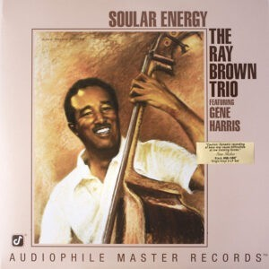 The Ray Brown Trio Featuring Gene Harris – Soular Energy