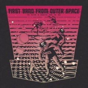 First Band From Outer Space – The Guitar Is Mightier Than The Gun