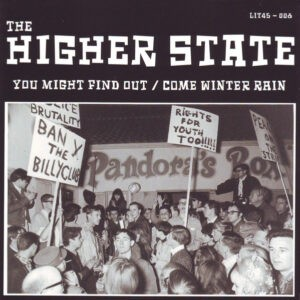 The Higher State – You Might Find Out / Come Winter Rain