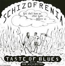 Taste Of Blues – Schizofrenia